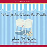img - for Miss Julia Rocks the Cradle book / textbook / text book