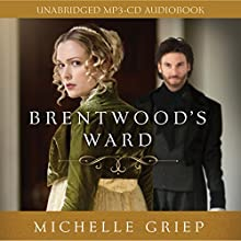 Brentwood's Ward Audiobook by Michelle Griep Narrated by Pam Turlow