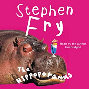 The Hippopotamus | [Stephen Fry]