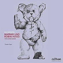 Marian und Robin Hood Hörspiel von Ulrich Zaum Gesprochen von: Ralf Harster