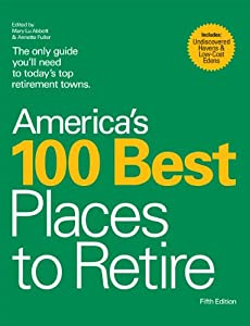 America's 100 Best Places to Retire from Vacation Publications, Inc.