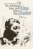 img - for The Witching Hour and Other Plays by Nina Sadur (Reference Library of Jewish Intellectual History) book / textbook / text book