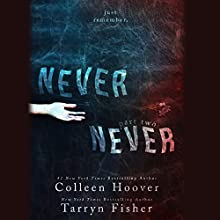 Never Never: Part Two Audiobook by Colleen Hoover, Tarryn Fisher Narrated by Kevin Free, Elizabeth Evans