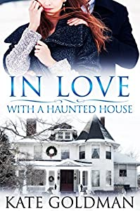 (FREE on 9/10) In Love With A Haunted House by Kate Goldman - http://eBooksHabit.com