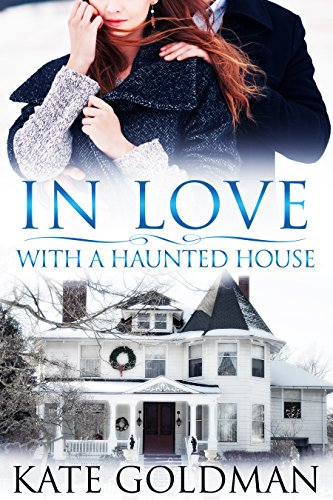 In Love With A Haunted House by Kate Goldman ebook deal