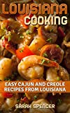 Louisiana Cooking: Easy Cajun and Creole Recipes from Louisiana