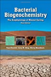 img - for Bacterial Biogeochemistry, Third Edition: The Ecophysiology of Mineral Cycling book / textbook / text book