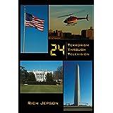 24 - Terrorism Through Televisionby Rich Jepson