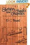 Shelters, Shacks, and Shanties: A Gui...