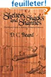 Shelters, Shacks, and Shanties: The C...