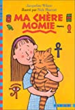 echange, troc Jacqueline Wilson - Ma chère momie