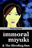 img - for Immoral Miyuki & The Bleeding Sun book / textbook / text book