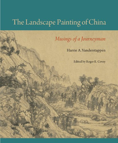 The Landscape Painting of China: Musings of a Journeyman