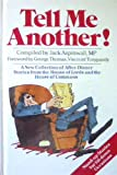 Tell Me Another!: A New Collection of After-dinner Stories from the House of Lords and the House of Commons