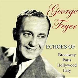 George Feyer -  Echos of paris