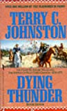 Dying Thunder: Flight at Adobe Walls (Plainsmen Series) (0330339362) by Johnston, Terry C.
