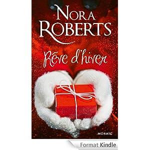 Nora Roberts - Reve d'hiver
