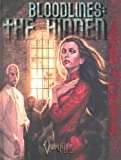 Bloodlines: The Hidden (Vampire: The Requiem) (1588462552) by John Goff