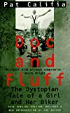 Doc and Fluff: The Dystopian Tale of a Girl and Her Biker (1555833691) by Pat Califia