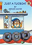 Just a Tugboat (Little Critter) (0060539674) by Mayer, Mercer