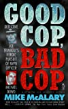 img - for GOOD COP BAD COP JOSEPH TRIMBOLI VS MICHAEL DOWD AND THE NY POLICE DEPT: Joseph Trimboli vs Michael Dowd and the NY Police Department book / textbook / text book