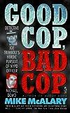 img - for GOOD COP BAD COP JOSEPH TRIMBOLI VS MICHAEL DOWD AND THE NY POLICE DEPT: Joseph Trimboli vs Michael Dowd and the NY Police Department book / textbook / text book