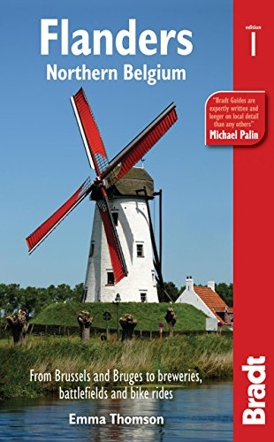 Flanders: Northern Belgium: from Brussels and Bruges to breweries, battlefields and bike rides (Bradt Travel Guides (Regional Guides))