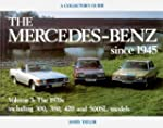 Mercedes-Benz Since 1945: The 1970s