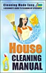 Cleaning: House Cleaning Manual-Clean...