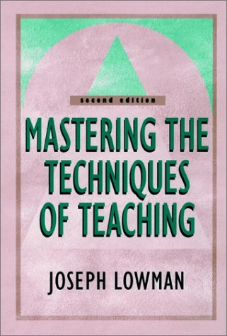 Mastering the Techniques of Teaching