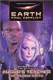 Earth Final Conflict: Augur's Teacher