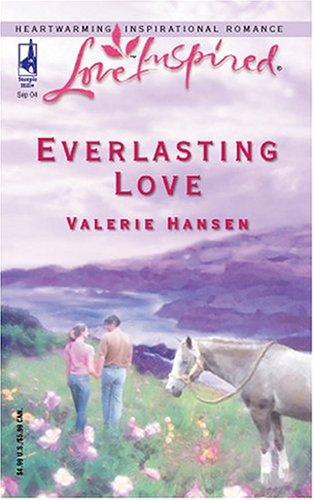 Everlasting Love (Serenity Series #6) (Love Inspired #270), Valerie Hansen