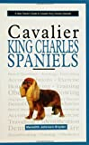 A New Owners Guide to Cavalier King Charles Spaniels (New Owner