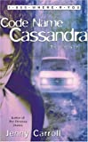 Code Name Cassandra (1-800-Where-R-You) (0743411404) by Jenny Carroll