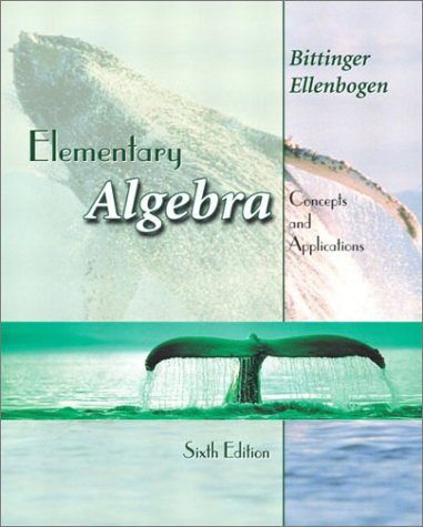 Elementary Algebra: Concepts and Applications (6th Edition), Marvin L. Bittinger, David J. Ellenbogen