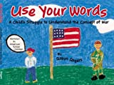 Use Your Words: A Child's Struggle to Understand the Concept of War