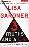 3 Truths and a Lie (Detective D. D. Warren)