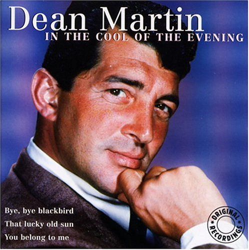 DEAN MARTIN - In the Cool of the Evening - Zortam Music