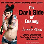 The Dark Side of Disney | [Leonard Kinsey]