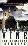 Barbara Vine The Brimstone Wedding