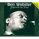 Gone with the Windby Ben Webster
