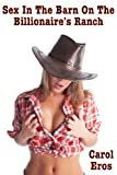 img - for Sex in The Barn On The Billionaire's Ranch (An Adult Erotic Romance) book / textbook / text book