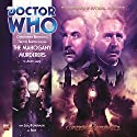 Doctor Who - The Companion Chronicles - The Mahogany Murderers Hörbuch von Andy Lane Gesprochen von: Christopher Benjamin, Trevor Baxter