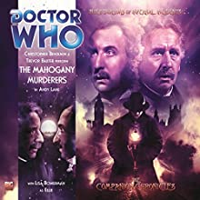 Doctor Who - The Companion Chronicles - The Mahogany Murderers Audiobook by Andy Lane Narrated by Christopher Benjamin, Trevor Baxter