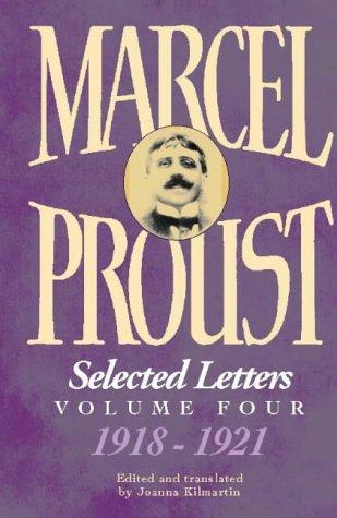 Marcel Proust: Selected Letters, Vol. 4: 1918-1922 PDF