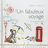 img - for Un fabuleux voyage book / textbook / text book