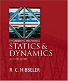 Engineering Mechanics - Statics and Dynamics (11th Edition)