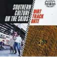 Southern Culture On The Skid Dirt Track Date