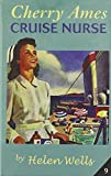 Cherry Ames, Cruise Nurse: Book 9 (0826104118) by Wells, Helen