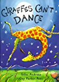 Giraffes Cant Dance (Picture Books)